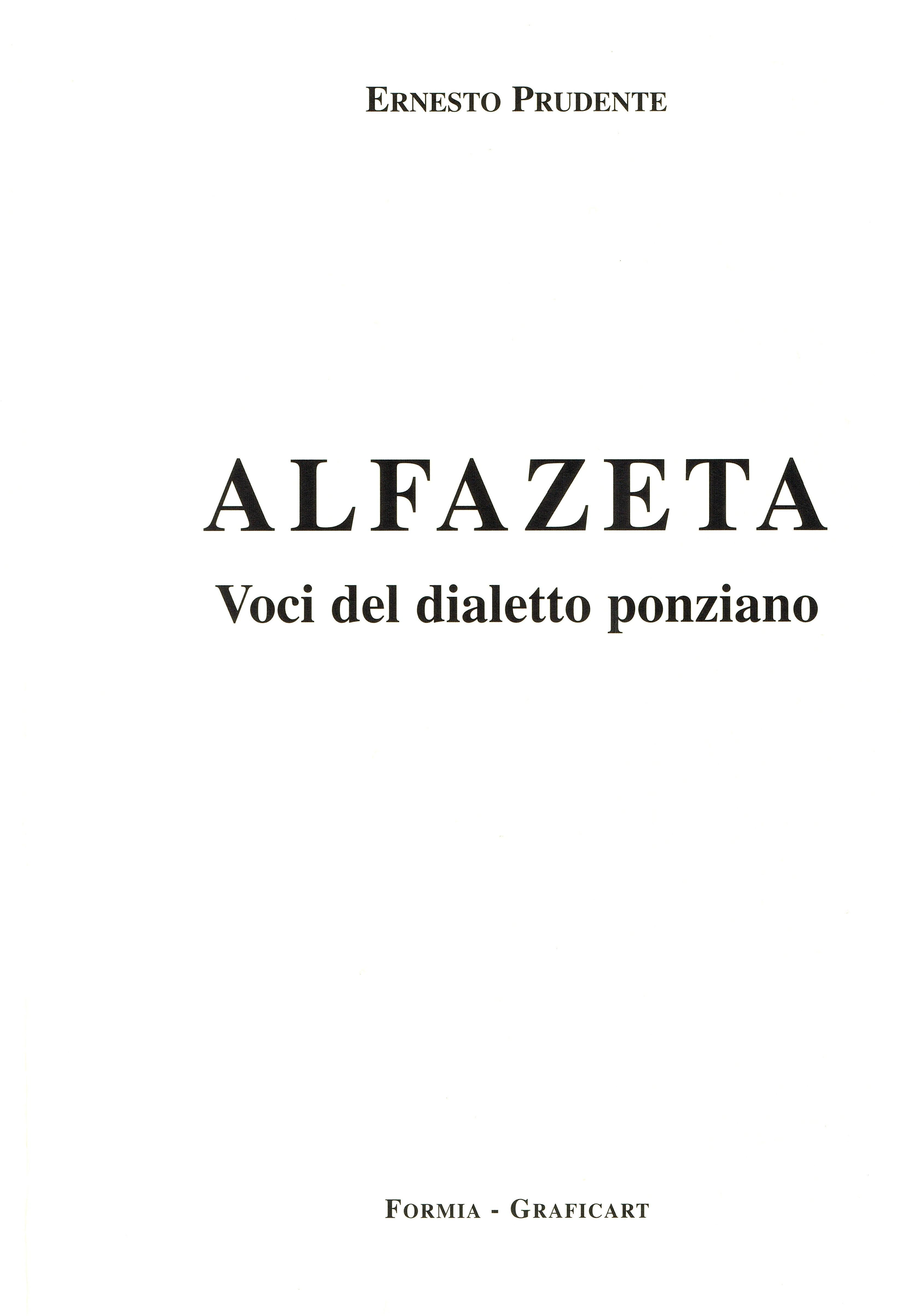 Alfazeta Voci Del Dialetto Ponziano 1 Ponza Racconta
