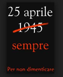 25 Aprile. Sempre
