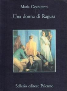 Maria Occhipinti. Una donna di Ragusa