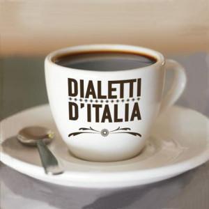 Dialetti d'Italia. Tazzina caffè