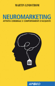 Martin Lindstrom. Neuromarketing