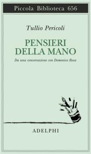 Tullio Pericoli. I pensieri della mano