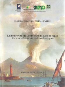 La Biodiversità e Geodiversità del Golfo di Napoli. Libro