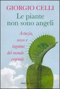 G. Celli. Le piante non sono angeli