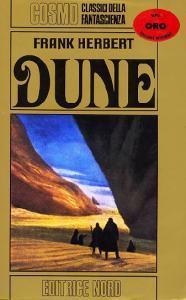 Dune. il primo libro. Editrice Nord