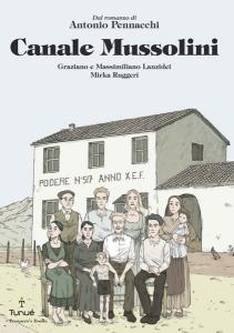 Canale Mussolini. Graphic novel. Copertina
