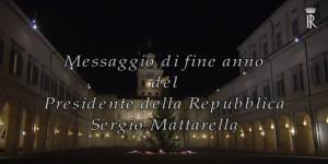 Presid. Mattarella. Messaggio di Fine Anno