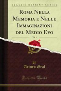Roma_Nella_Memoria_e_Nelle_Immaginazioni_del_Medio_Evo_v1_