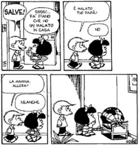Mafalda. Malato in casa