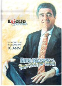 Enzo Mazzella 10 anni dopo