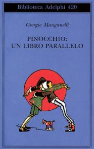 Manganelli. Pinocchio